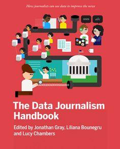 The Data Journalism Handbook. Free online version.