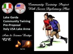 Soccer Diplomacy for Community Twining Demo.  Italy America Soccer for pursuing peace, friendship, trade & community vitality C2C