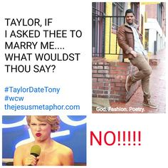 #TaylorDateTony #taylorswift #fashion #poetry #jesuschrist #sundayfunday #yolo #wcw #wedding #bride