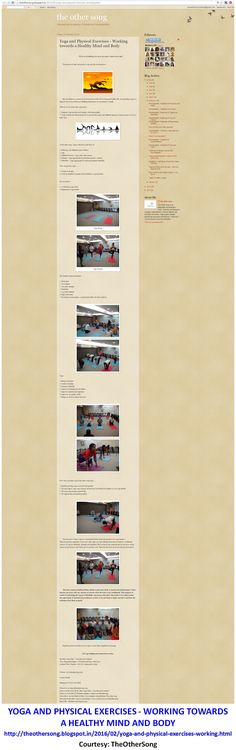 Yoga and Physical Exercises - Working towards a Healthy Mind and Body http://theothersong.blogspot.in/2016/02/yoga-and-physical-exercises-working.html