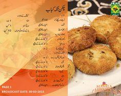 Chicken Tikka Kabab Recipe in Urdu and English by Chef Shireen Anwar Cooking Show Masala Morning at Masala TV. Seekh Kebab Recipes, Cutlets Recipes, Pakora Recipes, Karahi Recipe, Roti Recipe, Chicken Pakora, Chicken Tikka, Chicken Cutlets, Ramzan Recipe