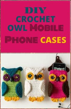 Crochet Owl Mobile Phone Case - 50 Free Crochet Phone Case Patterns