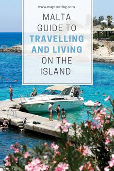 Malta Guide to Travelling and Living on the Island