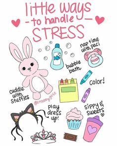 ♥ Little ways to handle stress ♥ By | @littlebbygirlie on Instagram. #littlespace #ddlg #littleone #abdl