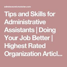 Tips and Skills for Administrative Assistants   Doing Your Job Better   Highest Rated Organization Articles - Admin Secret