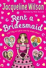 """Rent a Bridesmaid. A new title from the hugely popular and much-loved children's author, Jacqueline Wilson. """"Rent A Bridesmaid"""" is a heartwarming tale of finding family and friendship and the perfect dress! Jacqueline Wilson Books, Tracy Beaker, Children's Book Awards, Beautiful Bridesmaid Dresses, Book Sites, First Novel, Got Books, What To Read, Book Photography"""