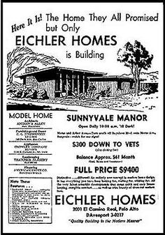 Eichler newspaper advertisement from february 1950 included a very straightforward presentation.  Subsequent models soon had more architectural flair.  http://www.arcspace.com/books/Eichler/eichler_book.html
