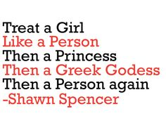 How to Treat a Girl   Shawn Spencer