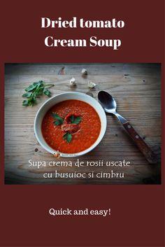 Supa crema rapida si simpla, de post Cream Soup, Dried Tomatoes, Ethnic Recipes, Easy, Food, Essen, Meals, Yemek, Eten