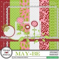 DigiKit - may-be - free-bie!! By Polka Dot Pixels $0     a mini kit made especially for you!! six patterned papers and 12 elements. all papers are 12 x 12 inch 300 dpi jpg files and all elements are 300 dpi png files.      enjoy!!