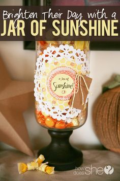 Brighten someone's day with a beautiful Jar of Sunshine! Let them know they are appreciated!!