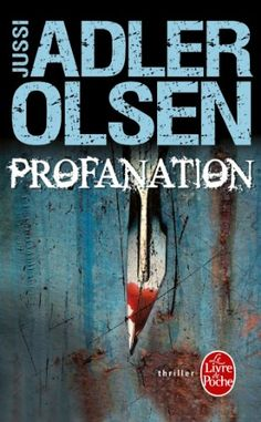 Profanation de Jussi Adler-Olsen http://www.amazon.fr/dp/2253179035/ref=cm_sw_r_pi_dp_YT2.wb0DBTY8T
