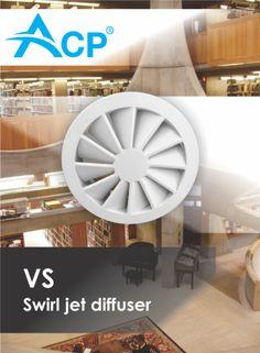 VS -  Swirl jet diffuser    Difuzor cu jet turbionar           #hvac   #acp   #manufacturer   #ventilation   #products   #romania   #ventilatie   #griledeventilatie   #producator   #technology