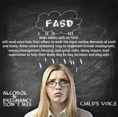 """Adults with FAS will always need continue of services. And parents need help planning for the future from the very beginning.  It would be less burden on the """"system"""" if the parents could have the tools to plan ahead."""