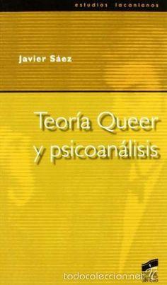 TEORIA QUEER Y PSICOANALISIS - JAVIER SAEZ - Foto 1