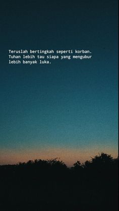 Quotes Sahabat, Story Quotes, Tumblr Quotes, Text Quotes, Quran Quotes, Mood Quotes, People Quotes, Life Quotes, Lonely Quotes