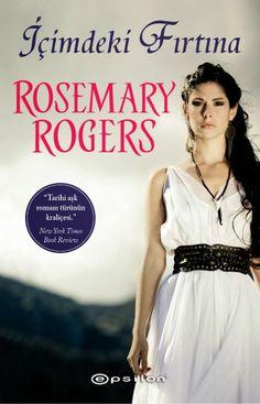 İçimdeki Fırtına / Rosemary Rogers    http://www.pttkitap.com/kitap/icimdeki-firtina-p817484.html