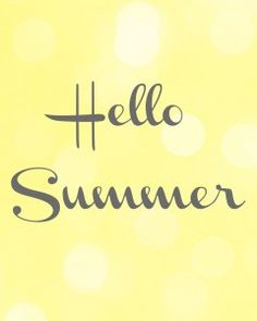 """Hello Summer,"" Free Printable"