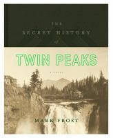 The Secret History of Twin Peaks enlarges the world of the original series, placing the unexplained phenomena that unfolded there into a vastly layered, wide-ranging history, beginning with the journals of Lewis and Clark and ending with the shocking events that closed the finale
