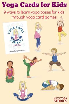 Yoga Cards for Kids: 9 ways to learn yoga poses for kids through yoga card games | Kids Yoga Stories