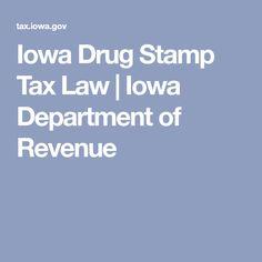 Iowa Drug Stamp Tax Law | Iowa Department of Revenue
