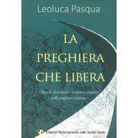 Prezzi e Sconti: La #preghiera che libera. ostacoli  ad Euro 13.00 in #Servizi rns #Libri