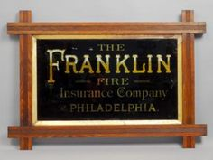 Antique-19c-Reverse-Ptd-Franklin-Fire-Insurance-Philly-Gold-Lettering-Ad-Sign
