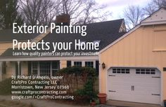 How Quality Exterior Painting is the Skin that Protects Your Home, Explained by CraftPro of Morristown NJ