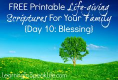 FREE Printable Life-giving Scriptures For Your Family {Day 10 Blessing}