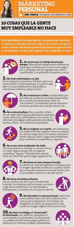 Hola: Una infografía con10 cosas que la gente Muy Empleable no hace. Vía Un saludo