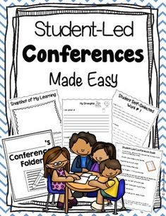 This booklet contains everything you will need to conduct student-led conferences in your classroom! Just print and begin! Included is:*Commonly asked questions about student-led conferences*Conference Folder Cover Page (multiple styles)*A Checklist page for keeping track of all of the items for a student-led conference*My Strengths page*My Learning Goals page*A Snapshot of My Learning page*Three Student Self-Selected Work pages*A Student Self-Reflection Behavior page (multiple styles)*A…