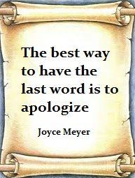 apologize when you're wrong, be the person you want your kids to be!