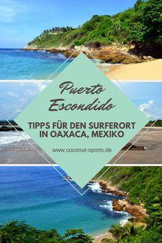 Ich habe mein Layover in Puerto Escondido in Mexiko verbracht. Hier sind die besten Strände, Spots zum Surfen, Unterkünfte und Things to do.