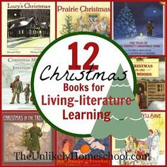 12 Christmas Books for Living Literature Learning {The Unlikely Homeschool} Thank you so much for all your support this year! You are the very reason why our business is thriving. Christmas Books For Kids, Christmas Activities, Book Activities, Christmas Ideas, Christmas Countdown, Christmas Decor, Xmas, Preschool Christmas, Retro Christmas