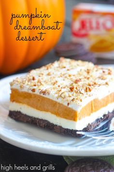 Pumpkin Dreamboat Dessert. The best dessert recipe ever.  http://www.highheelsandgrills.com/2014/09/pumpkin-dreamboat-dessert.html Best Dessert Recipes, No Bake Desserts, Holiday Recipes, Delicious Desserts, Frozen Desserts, Christmas Recipes, Holiday Foods, Oreo Dessert, Dessert Bars