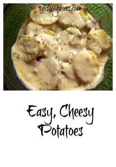 Easy, cheesy potatoes are simple to make, but full of flavor and appeal!  Pair them with any meat or seafood for a delicious meal!
