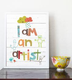 I am An Artist Eco Friendly 8x10 Art Print. $22.00, via Etsy.