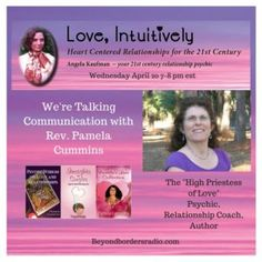 """Talking About Communication Special Guest Rev. Pamela Cummins, the """"High Priestess of Love"""" talks with us about communicationand what everyone needs … Relationship Coach, Cummins, Spiritual Growth, Special Guest, Intuition, Self Love, Communication, Author, Self Esteem"""