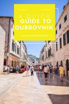 A Quick Guide to Dubrovnik - Jana in the world