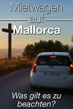 Sich einen Mietwagen auf Mallorca zu nehmen, ist keine Wissenschaft, trotzdem sollte man einige Dinge beachten, damit der Urlaub auch wirklich kostengünstig und entspannt bleibt. // #Mallorca #auto #Mietwagen #spanien #Mietauto #Mieten #Majorca //