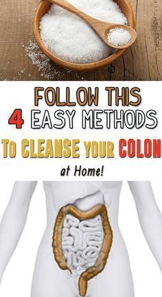 Follow this 4 easy methods  to CLEANSE  your colon at home!