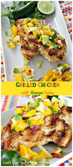 Grilled Chicken with Mango Salsa | Can't Stay Out of the Kitchen | incredibly easy & tasty #chicken entree. Refreshing summer fare that's healthy and low calorie with homemade #mango #salsa. #glutenfree