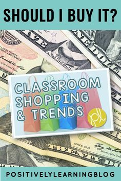 There are classroom shopping deals everywhere! How do you know if the new trends are here to stay and will really have a positive impact on our students' learning? I'm reviewing my latest purchases at Positively Learning Blog #classroommusthaves #classroomdecor