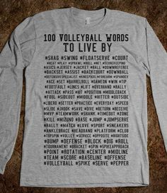 Volleyball Words To Live By - Volleyball from Skreened. Volleyball Shirts, Volleyball Workouts, Volleyball Outfits, Volleyball Drills, Volleyball Quotes, Beach Volleyball, Coaching Volleyball, Girls Basketball, Girls Softball