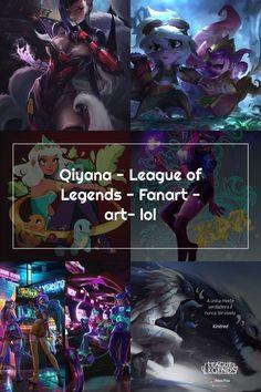 Qiyana - League of Legends - Fanart - art- lol League Of Legends, Fanart, Lol, Movies, Movie Posters, Films, League Legends, Film Poster, Fan Art