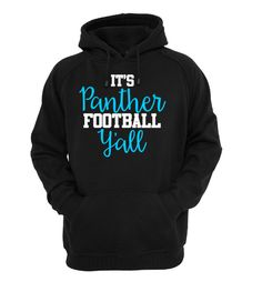 It's Panther Football Y'all Hoodie // Carolina Panthers