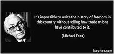 Michael Foot on unions