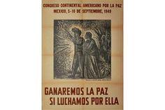 """Yampolsky, Mariana and Arturo Garcia Bustos (Mexican, 20th Century). """"Ganaremos La Paz Si Luchamo"""