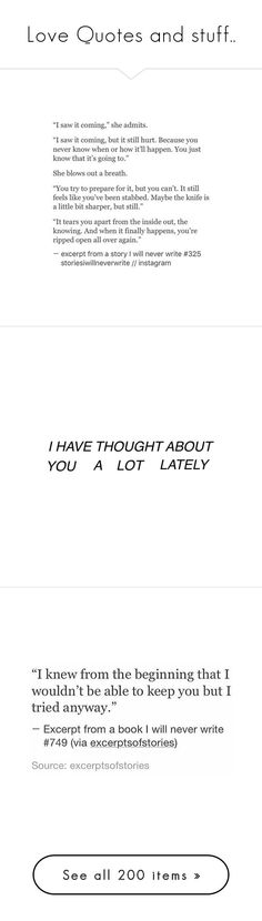 """""""Love Quotes and stuff.."""" by princess-hood ❤ liked on Polyvore featuring Mycollectionsxx, text, words, phrase, quotes, saying, fillers, writing, backgrounds and magazine"""