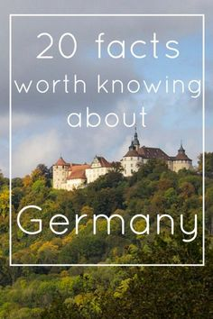 20 facts worth knowing about Germany | Pen, Lens, Paintbrush